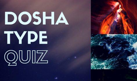 Dosha Type Quiz