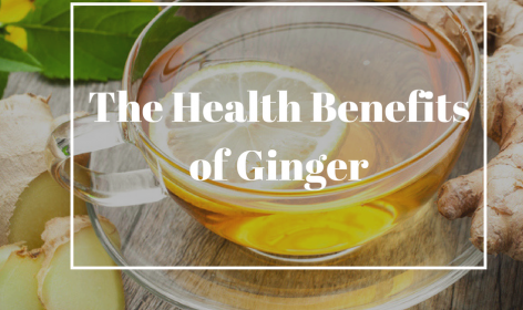 The Health Benefits of Ginger - Blog Cover