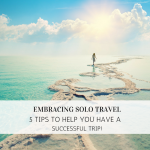 Travel Secrets: 5 Tips for Successful Solo Travel