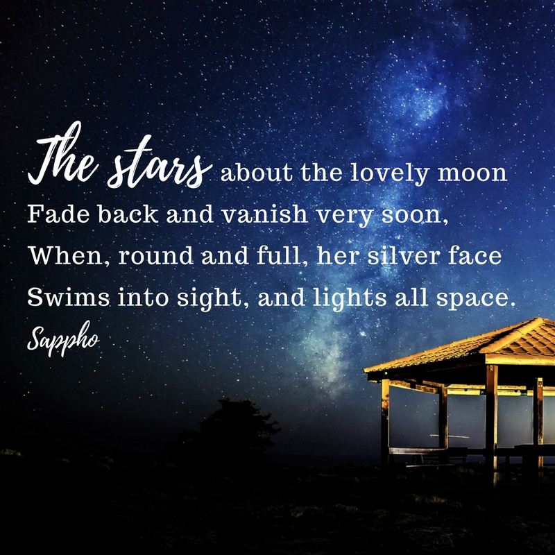 Poem by Sappho The stars about the lovely moon. Wanderlust through poetry. Read poetry on an evening indoors, indoor activity
