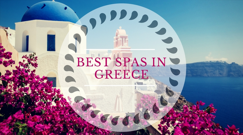 best spas in greece