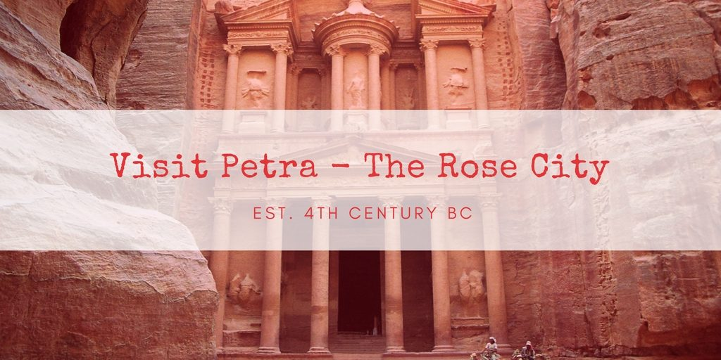 Visit Petra The rose city