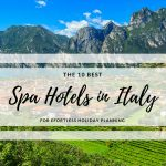 The 10 Best Spa Hotels in Italy
