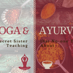 The Links Between Yoga and Ayurveda
