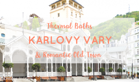 Karlovy Vary Thermal Baths and Romantic Old Town, header image for the spadreams blog post