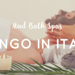 Mud Bath Spa – Fango in Italy