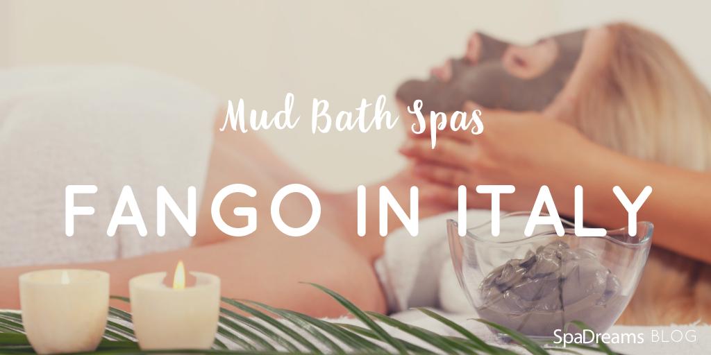 fango in italy blog mud spas