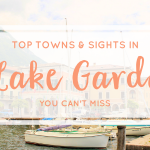 Lake Garda: Top Towns & Sights You Can't Miss