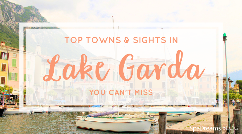 top towns to visit in lake garda with spadreams, cover photo