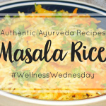 Masala Rice – Authentic Ayurveda Recipes