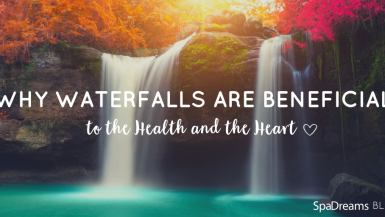 benefits of waterfalls for the health and the heart